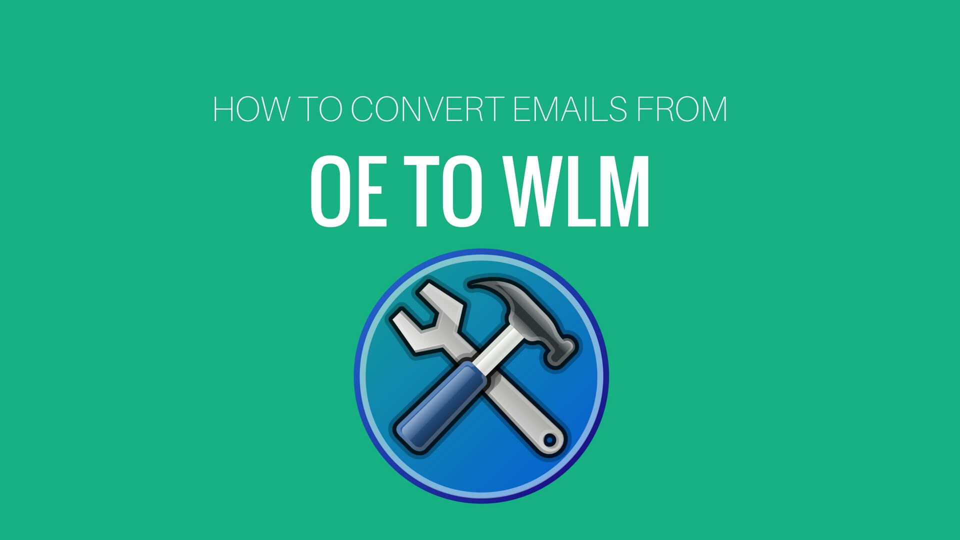 How to convert Outlook Express to Windows Live mail