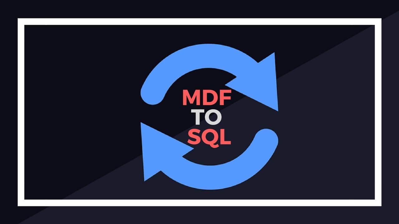 MDF To SQL Script