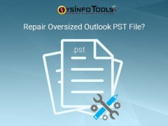 Repair oversized Outlook PST file